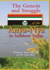 The Genesis and Struggle: of the Anya-Nya in Southern Sudan Cover Image