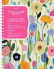 Posh: Organized Living 2019-2020 Monthly/Weekly Planning Calendar: Summer's Beauty Cover Image