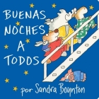 Buenas noches a todos (Going to Bed Book) Cover Image