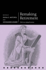 Remaking Retirement: Debt in an Aging Economy Cover Image