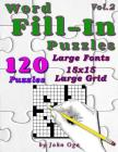 Word Fill-In Puzzles: Fill In Puzzle Book, 120 Puzzles: Vol. 2 Cover Image