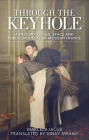 Through the Keyhole: A History of Sex, Space and Public Modesty in Modern France Cover Image