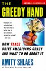 The Greedy Hand: How Taxes Drive Americans Crazy and What to Do About It Cover Image