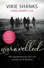 Unravelled: The inspirational true story of a journey out of darkness Cover Image