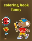 Coloring Book Funny: Coloring Pages for Children ages 2-5 from funny and variety amazing image. Cover Image