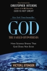 God: The Failed Hypothesis: How Science Shows That God Does Not Exist Cover Image