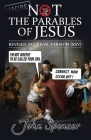 More Not the Parables of Jesus: Revised Satirical Version (Not the Bible) Cover Image