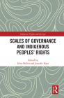 Scales of Governance and Indigenous Peoples' Rights (Indigenous Peoples and the Law) Cover Image