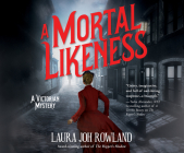 A Mortal Likeness: A Victorian Mystery Cover Image