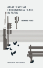 An Attempt at Exhausting a Place in Paris Cover Image