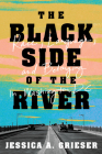 The Black Side of the River: Race, Language, and Belonging in Washington, DC Cover Image