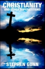 Christianity and Other Superstitions Cover Image