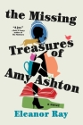 The Missing Treasures of Amy Ashton Cover Image