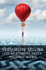 Persuasive Selling for Relationship Driven Insurance Agents Cover Image