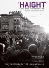 The Haight: Revised and Expanded: Love, Rock, and Revolution (Legacy) Cover Image