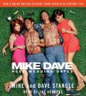 Mike and Dave Need Wedding Dates: And a Thousand Cocktails Cover Image