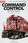 Command Control for Toy Trains (Classic Toy Trains Books) Cover Image