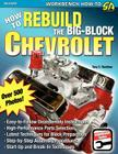 How to Rebuild the Big-Block Chevrolet Cover Image