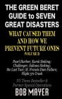 The Green Beret Guide to Seven Great Disasters (II): What Caused Them and How We Prevent Future Ones Cover Image