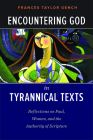 Encountering God in Tyrannical Texts Cover Image