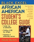 Black Excel African American Student's College Guide: Your One-Stop Resource for Choosing the Right College, Getting In, and Paying the Bill Cover Image