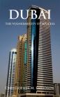Dubai: The Vulnerability of Success Cover Image