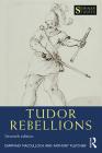 Tudor Rebellions (Seminar Studies) Cover Image