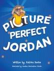 Picture Perfect Jordan Cover Image
