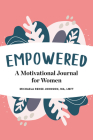 Empowered: A Motivational Journal for Women Cover Image