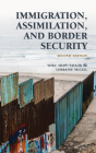 Immigration, Assimilation, and Border Security, Second Edition Cover Image