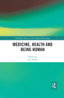 Medicine, Health and Being Human Cover Image