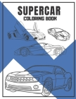 Supercar Coloring book: Amazing Speed Racing Car Designs for Kids. Cover Image