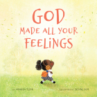 God Made All Your Feelings Cover Image
