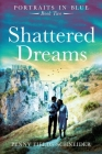 Shattered Dreams: Portraits in Blue - Book Two Cover Image