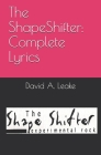 The ShapeShifter: Complete Lyrics Cover Image