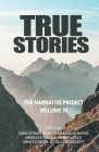 True Stories: The Narrative Project Volume III Cover Image
