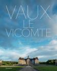 Vaux-le-Vicomte: A Private Invitation Cover Image