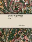 Clair de Lune by Claude Debussy for Solo Piano (1905) L.75 Cover Image