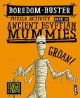 Boredom-Buster Puzzle Activity Book of Ancient Egyptian Mummies Cover Image