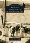 Revisiting Seal Harbor and Acadia National Park (Images of America (Arcadia Publishing)) Cover Image