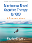 Mindfulness-Based Cognitive Therapy for OCD: A Treatment Manual Cover Image