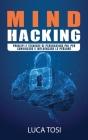 Mind Hacking: Principi e Tecniche di persuasione, PNL per convincere e influenzare le persone Cover Image