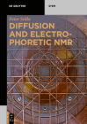 Diffusion and Electrophoretic NMR Cover Image