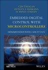 Embedded Digital Control with Microcontrollers: Implementation with C and Python (Wiley - IEEE) Cover Image