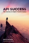 API Success: The Journey to Digital Transformation Cover Image