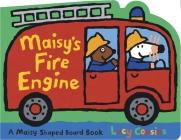 Maisy's Fire Engine: A Maisy Shaped Board Book Cover Image