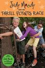 Judy Moody and The Thrill Points Race (Judy Moody Movie tie-in) Cover Image