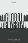 Global Poverty: Deprivation, Distribution, and Development Since the Cold War Cover Image