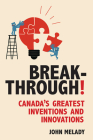 Breakthrough!: Canada's Greatest Inventions and Innovations Cover Image