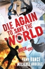 Die Again to Save the World Cover Image